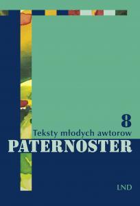 Lust auf junge sorbische Literatur? Paternoster 8 ist erschienen!