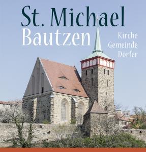400-jähriges Jubiläum der Bautzener Gemeinde St. Michael ─ Festschrift erschienen