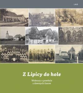 """""""Z Lipicy do hole"""" (Von Leipsberg in die Heide) ─  historischer Einblick in das Leben in den sorbischen Dörfern"""