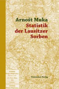 """""""Statistik der Lausitzer Sorben"""" als faszinierende wissenschaftliche Quelle"""