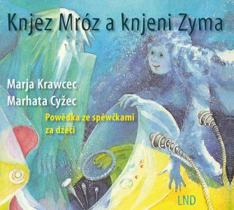 """""""Knjez Mróz a knjeni Zyma"""" (Herr Frost und Frau Winter) erneut erschienen"""