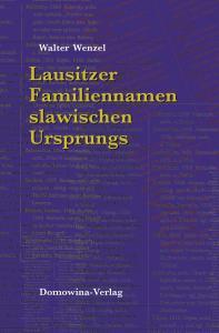 """""""Lausitzer Familiennamen slawischen Ursprungs""""  wieder lieferbar"""