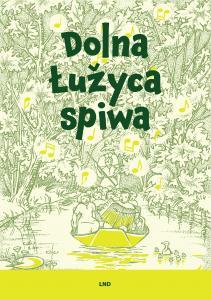 """App-update """"Dolna Łužyca spiwa"""" (Die Niederlausitz singt) im Domowina-Verlag erschienen"""