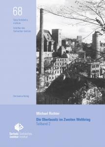 """Buchpremiere """"Die Oberlausitz im Zweiten Weltkrieg"""""""